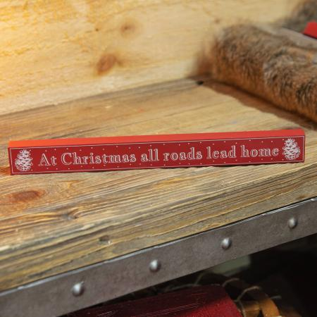 At Christmas all roads lead home plaque
