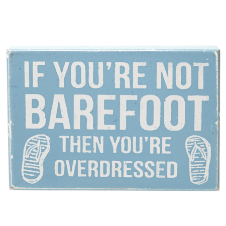 If you are not barefoot… sign