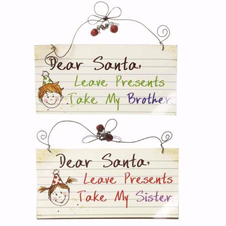 Dear Santa leave presents take my…' hanging sign