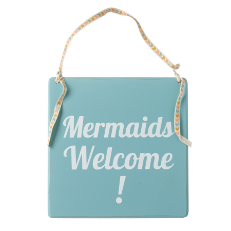 Mermaids welcome hanging sign